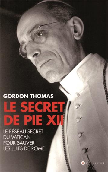 Gordon Thomas et le Secret de Pie XII