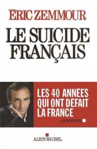 http://www.chire.fr/A-191994-le-suicide-francais-ces-quarante-annees-qui-ont-defait-la-france.aspx