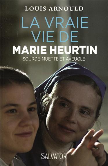 La vraie vie de Marie Heurtin sourde-muette et aveugle