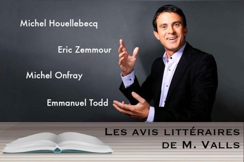 Les avis littéraires de M. Valls