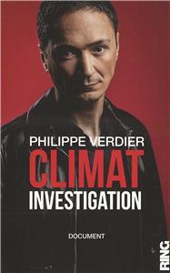Climat Investigation par Philippe Verdier