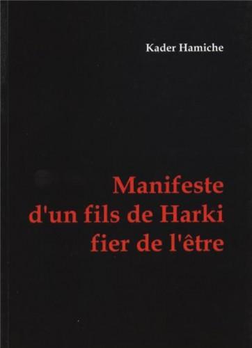I-Grande-22186-manifeste-d-un-fils-de-harki-fier-de-l-etre.net[1]
