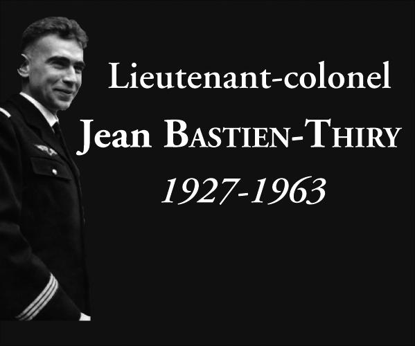 Bastien-Thiry : « un clairvoyant et un visionnaire »