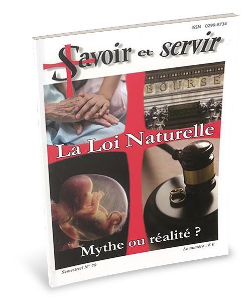 La loi Naturelle. Mythe ou réalité ?