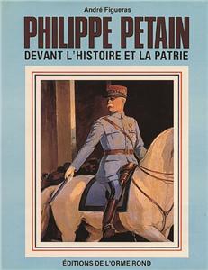 I-Moyenne-3169-philippe-petain-devant-l-histoire-et-la-patrie.net[1]