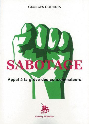 Sabotage : appel à la grève des consommateurs