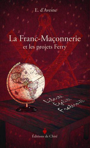 Enseignement : « La Franc-Maçonnerie et les projets Ferry »