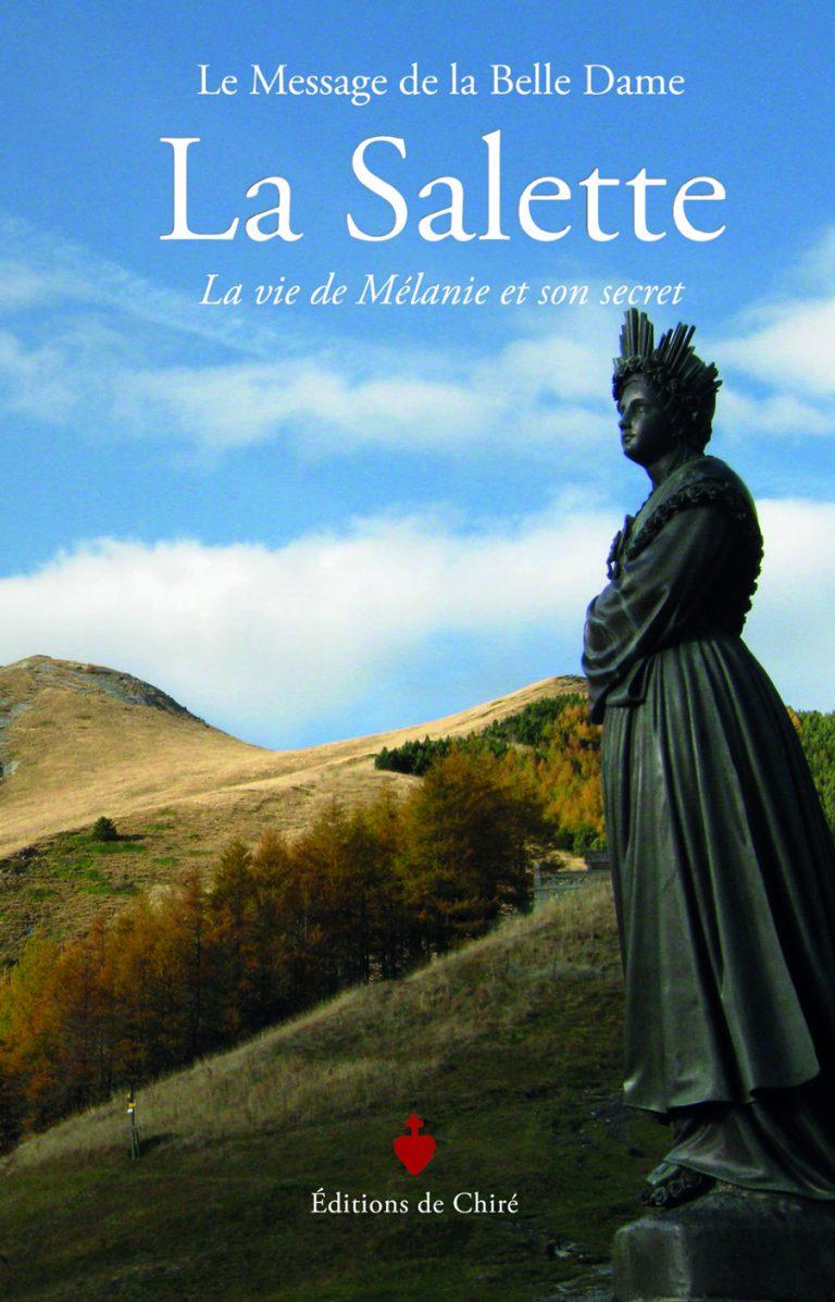 La Salette – La vie de Mélanie et son secret