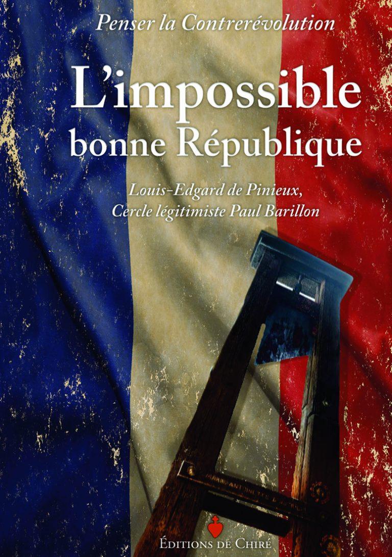 La Révolution et « L'impossible bonne République »