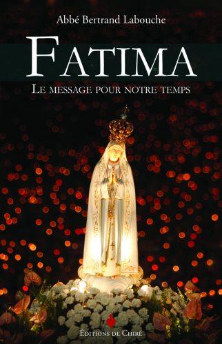 Fatima : Le message pour notre temps