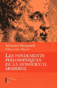 Les Fondements philosophiques de la démocratie moderne