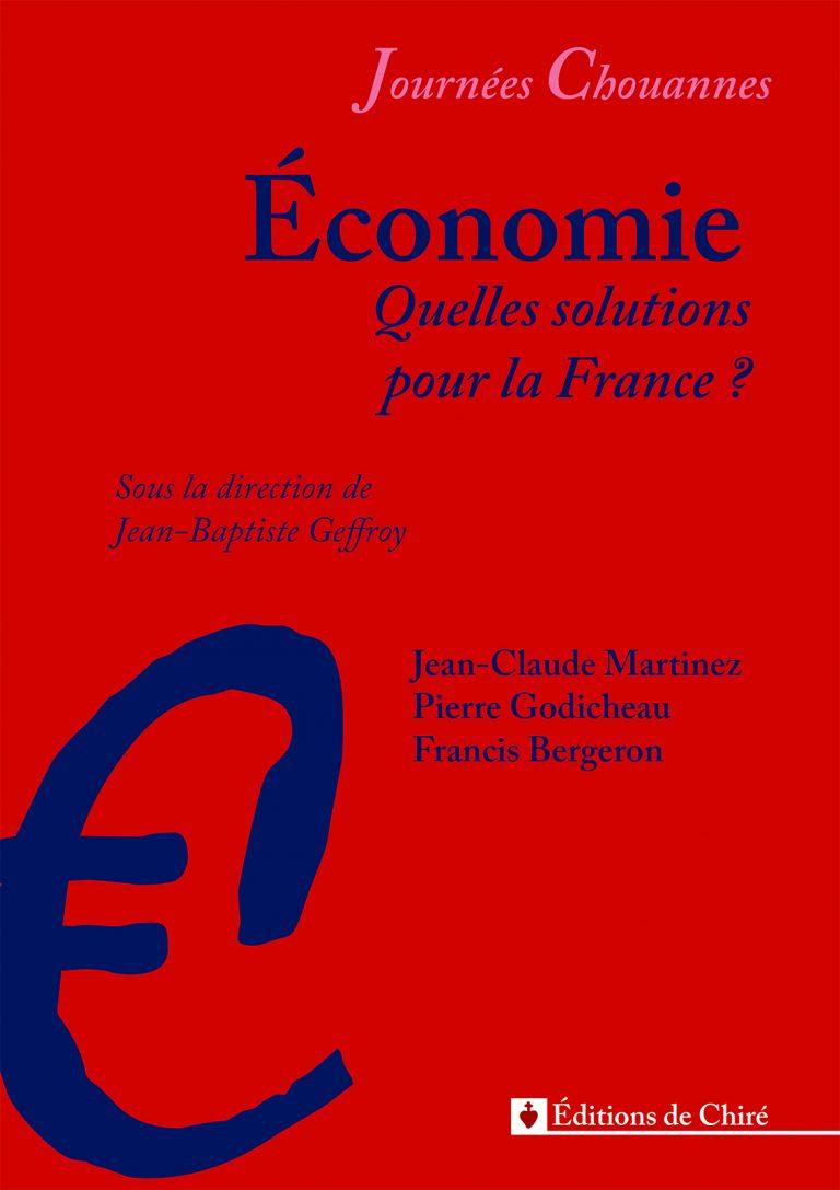 Journées chouannes 2016 – 04 – Économie: quelles solutions pour la France ?