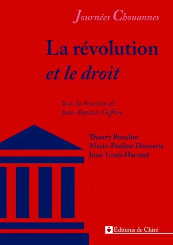 Journées chouannes 2016 – 05 – La révolution et le droit
