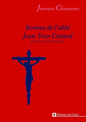 Journées chouannes 2016 – 09 – Sermon de l´abbé Jean-Yves Cottard