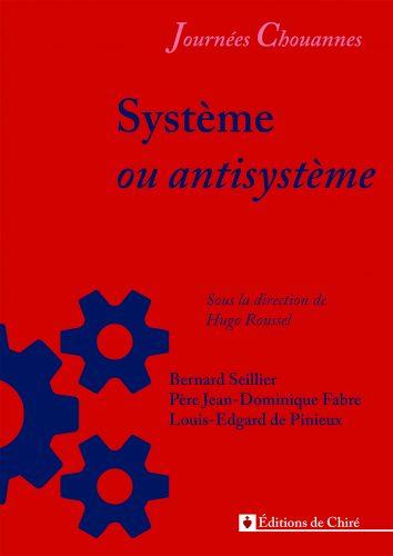 Journées chouannes 2016 – 03 – Système ou antisystème