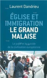 I-Moyenne-23687-eglise-et-immigration-le-grand-malaise-le-pape-et-le-suicide-de-la-civilisation-europeenne.net