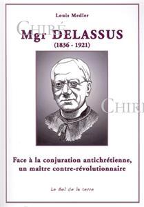 I-Moyenne-2644-mgr-delassus-1836-1921--face-a-la-conjuration-antichretienne-un-maitre-contre-revolutionnaire.net