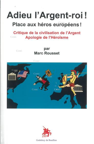 Marc Rousset : «Adieu l'argent-roi !»