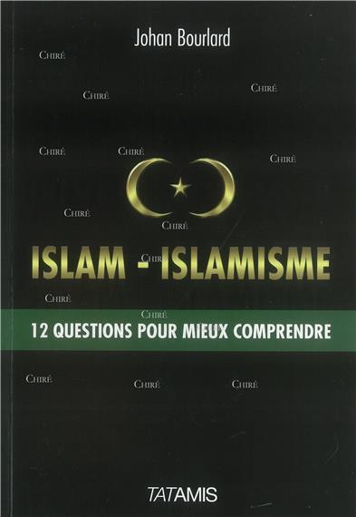 Johan Bourlard : comprendre l'islam et l'islamisme