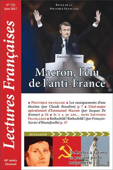 N° 722 – Juin 2017 : Macron, l'élu de l'Anti-France