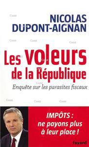 Dupont-Aignan-les-voleurs-de-la-republique-enquete-sur-les-parasites-fiscaux-impôts-ne-payons-plus-a-leur-place