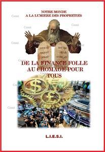 I-Moyenne-17331-de-la-finance-folle-au-chomage-pour-tous-notre-monde-a-la-lumiere-des-propheties-t2.net
