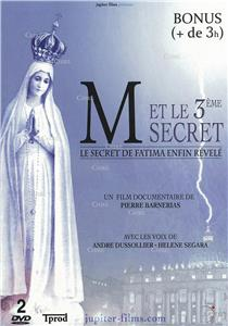 I-Moyenne-21593-m-et-le-3eme-secret-le-secret-de-fatima-enfin-revele-un-film-documentaire-dvd.net