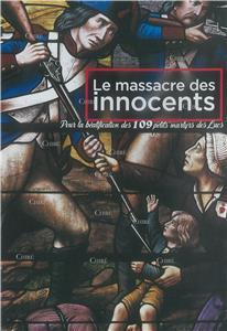 I-Moyenne-31015-le-massacre-des-innocents-pour-la-beatification-des-109-petits-martyrs-des-lucs-dvd.net