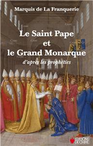 I-Moyenne-15273-le-saint-pape-et-le-grand-monarque-d-apres-les-propheties.net
