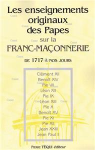 I-Moyenne-18397-les-enseignements-originaux-des-papes-sur-la-franc-maconnerie-de-1717-a-nos-jours.net