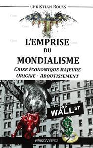 I-Moyenne-20745-l-emprise-du-mondialisme-crise-economique-majeure-origine-aboutissement.net