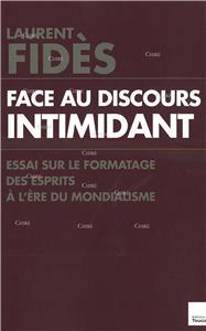I-Moyenne-21004-face-au-discours-intimidant-essai-sur-le-formatage-des-esprits-a-l-ere-du-mondialisme.net
