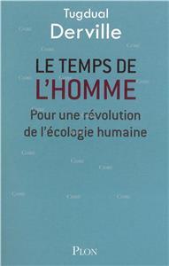 I-Moyenne-22794-le-temps-de-l-homme-pour-une-revolution-de-l-ecologie-humaine.net