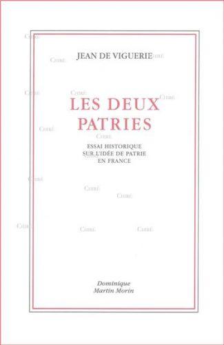 I-Grande-31218-les-deux-patries-essai-historique-sur-l-idee-de-patrie-en-france.net