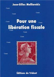 Malliarakis-pour-une-liberation-fiscale