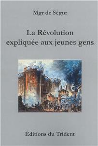 Ségur-la-revolution-expliquee-aux-jeunes-gens.net