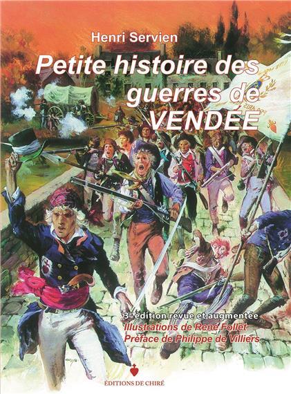Petite histoire des guerres de Vendée de Servien