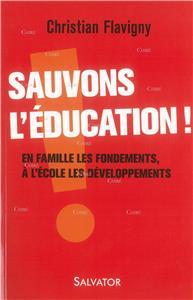 Flavigny-sauvons-l-education-en-famille-les-fondements-a-l-ecole-les-developpements