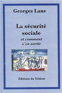 Lane-la-securite-sociale-et-comment-s-en-sortir