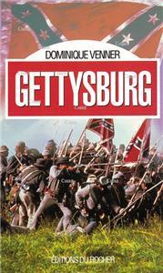 Dominique Venner-gettysburg-la-guerre-de-secession-1863