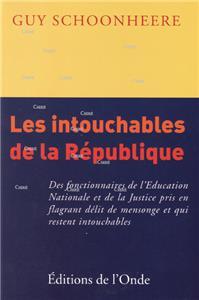 Schoonheere-les-intouchables-de-la-republique-des-fonctionnaires-de-l-education-nationale-et-de-la-justice-pris-en-flagrant-delit-de-mensonge-et-qui-restent-into.net