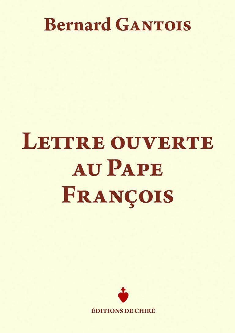 Lettre ouverte au pape François, de Bernard Gantois
