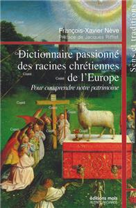 I-Moyenne-12124-dictionnaire-passionne-des-racines-chretiennes-de-l-europe-pour-comprendre-notre-patrimoine.net
