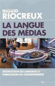 I-Moyenne-22542-la-langue-des-medias-destruction-du-langage-et-fabrication-du-consentement.net