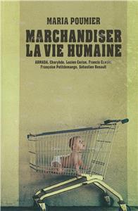 Poumier-marchandiser-la-vie-humaine.net
