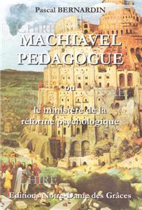 Bernardin-machiavel-pedagogue-ou-le-ministere-de-la-reforme-psychologique