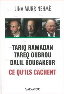 Murr Nehmé-tariq-ramadan-tareq-oubrou-dalil-boubakeur-ce-qu-ils-cachent.net