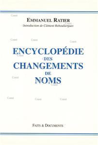 encyclopedie-des-changements-de-noms-t-1.net Faits & Documents