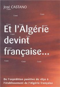 Castano-et-l-algerie-devint-francaise