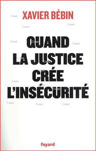 quand-la-justice-cree-l-insecurite